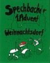 Totgesagte leben länger: nach dem Erfolg des letzten Spechbacher Weihnachtsdorf findet dies auch 2020 wieder statt.